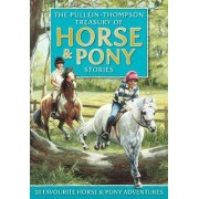 The Pullein-Thompson Treasury of Horse and Pony Stories by Christine Pullein-Thompson