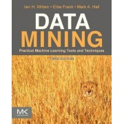 Data Mining: Practical Machine Learning Tools and Techniques by Ian H Witten