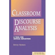 Classroom Discourse Analysis by Betsy Rymes