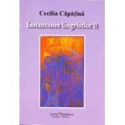 Instantanee lingvistice II - Cecilia Capatana