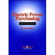 Electric Power Purchasing Handbook by Reid & Priest