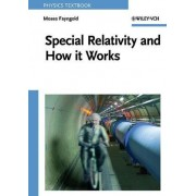Special Relativity and How it Works by Moses Fayngold