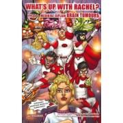What's Up with Rachel? Medikidz Explain Brain Tumours by Dr. Kim Chilman-Blair
