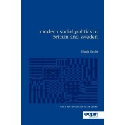 Modern Social Politics in Britain and Sweden by Hugh Heclo