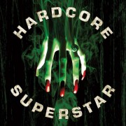 Hardcore Superstar - Beg For It (0727361238025) (1 CD)