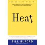 Heat by Bill Buford
