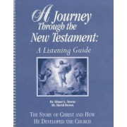 A Journey Through the New Testament by Elmer Towns