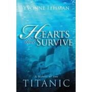Hearts That Survive by Yvonne Lehman