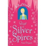 Star of Silver Spires by Ann Bryant