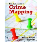Fundamentals of Crime Mapping by Rebecca Paynich