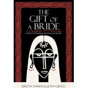 The Gift of a Bride by Serena Nanda