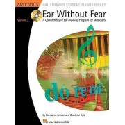 Ear Without Fear - A Comprehensive Ear-Training Program For Musicians Volume Two by Constance Preston