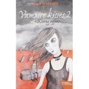 Vampire kisses 2. Kissing coffins by Ellen Schreiber