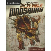 How to Draw Incredible Dinosaurs by Juan Calle