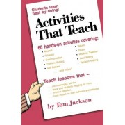 Activities That Teach by Tom Jackson