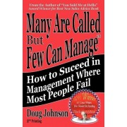 Many Are Called But Few Can Manage by Doug Johnson