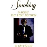 Smoking by W. Kip Viscusi