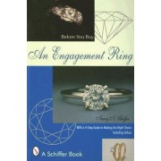 Before You Buy an Engagement Ring by Nancy Schiffer