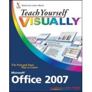 Teach Yourself Visually Microsoft Office 2007 by Sherry Willard Kinkoph