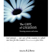 The Care of Creation by R J Berry