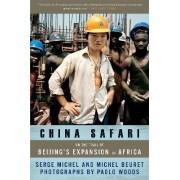 China Safari by Serge Michel