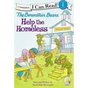 The Berenstain Bears Help the Homeless by Jan Berenstain
