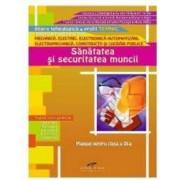 Sanatatea si securitatea muncii Cls 9 - Gabriela Lichiardopol Aurelia Vaduva Irina Rat