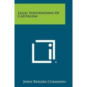 Legal Foundations of Capitalism by John Rogers Commons