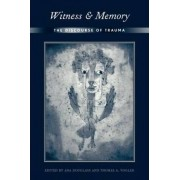 Witness and Memory by Thomas A. Vogler