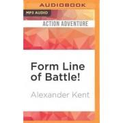Form Line of Battle! by Alexander Kent