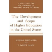 The Development and Scope of Higher Education in the United States by Richard Hofstadter