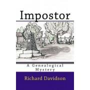 Impostor: A Genealogical Mystery