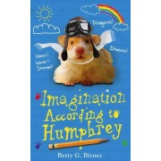 Imagination According to Humphrey by Betty G. Birney