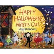 Happy Halloween, Witch's Cat! by Harriet Muncaster