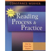 Reading Process and Practice by Constance Weaver