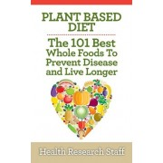 Plant Based Diet by Health Research Staff