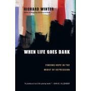 When Life Goes Dark by Richard Winter