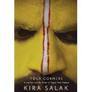 Four Corners by Kira Salak