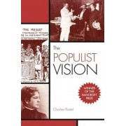 The Populist Vision by Charles Postel