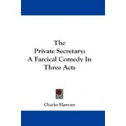 The Private Secretary by Charles Hawtrey