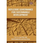 Reflexive Governance for Sustainable Development by Jan-Peter Vo