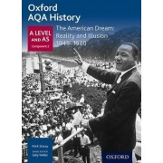 Oxford AQA History for A Level: The American Dream: Reality and Illusion 1945-1980 by Mark Stacey