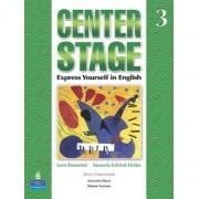 Center Stage: Student Book Bk. 3 by Lynn Bonesteel