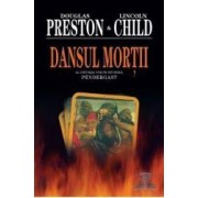 Dansul Mortii - Douglas Preston Lincoln Child