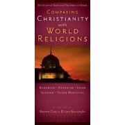 Comparing Christianity with World Religions by Steven Cory