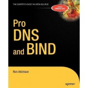 Pro DNS and BIND by Ron Aitchison
