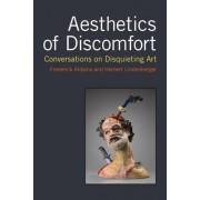 Aesthetics of Discomfort: Conversations on Disquieting Art