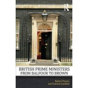 British Prime Ministers from Balfour to Brown by Robert Pearce