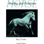 Horse Feeding and Nutrition by Tony J. Cunha