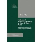 Methods of Algebraic Geometry in Control Theory by Peter L. Falb